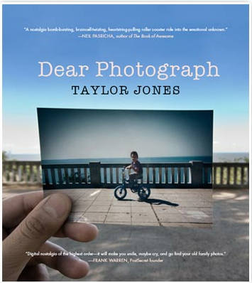 Dear Photograph, nostalgia, photography, family stories, genealogy, preservation