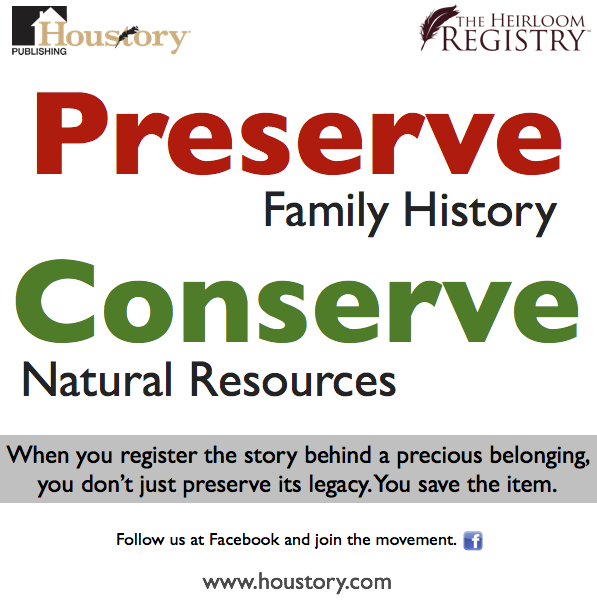 family history, conservation, preservation, houstory, heirloom registry