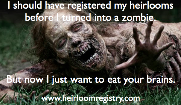 zombies, death, estate planning, family heirlooms